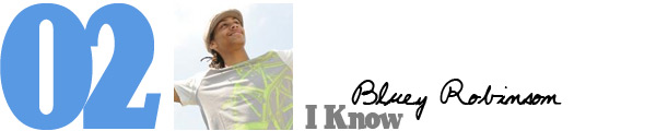 #2 Bluey Robinson - I Know