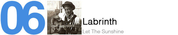 #6 Labrinth - Let The Sunshine